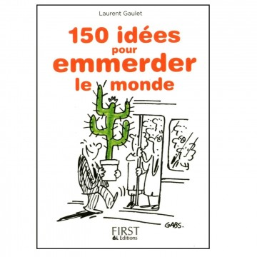 livre-150-idees-pour-emmerder-le-monde