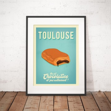 affiche-toulouse-on-dit-chocolatine-et-pas-autrement-pain-au-chocolat